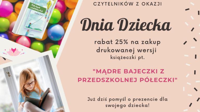 """Zbliża się Dzień Dziecka-już od dziś możesz kupić """"Mądre bajeczki z przedszkolnej półeczki"""" z 25% rabatem"""